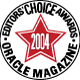 Oracle Magazine Editors Choice Award 2004