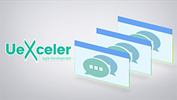 Agile Development with UeXceler